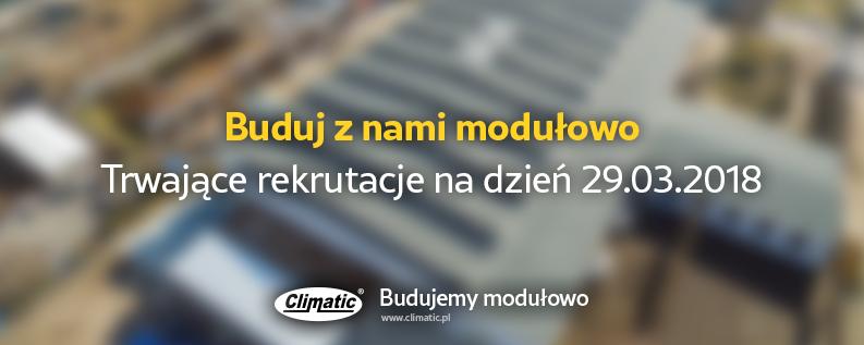 Buduj z nami modułowo: Trwające rekrutacje na dzień 29.03.2018