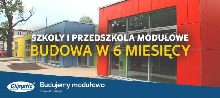 Moduły i przedszkola modułowe: Budowa w 6 miesięcy